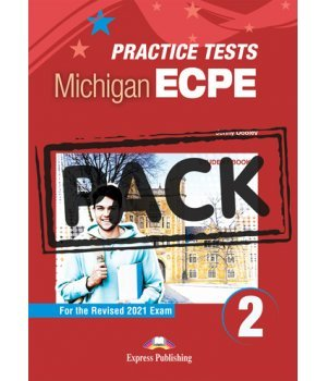 NEW PRACTICE TESTS FOR THE MICHIGAN ECPE 2 SB (+ DIGIBOOKS APP) 2021 EXAM