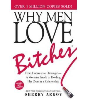 WHY MEN LOVE BITCHES 6TH ED PB